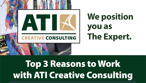 Top 3 Reasons To Work With ATI Creative Consulting